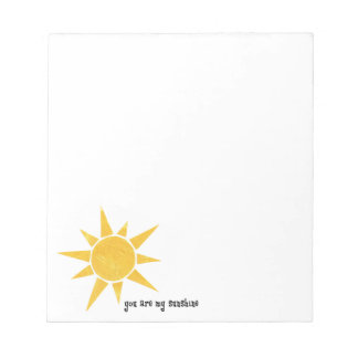 You Are My Sunshine Notepad