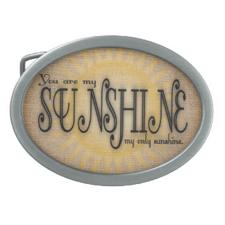 You Are My Sunshine on Burlap Oval Belt Buckle