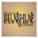 You Are My Sunshine on Burlap Photo Print