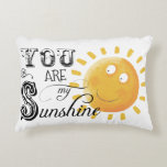 "You Are My Sunshine Pillow<br><div class=""desc"">Cute accent pillow with a happy sun and the words in black &quot;You are my Sunshine&quot;.  Back of pillow is solid yellow or may be changed to the color of your choice.</div>"