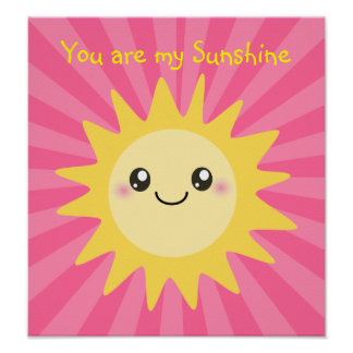 You are my sunshine pink poster