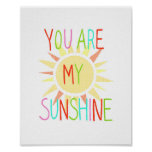 You are my sunshine Poster Happy Kids Nursery Art