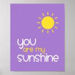 You Are My Sunshine Purple Nursery Art Decor Poster