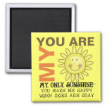 You Are My Sunshine Refrigerator Magnets
