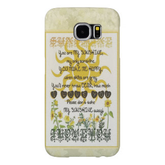 You are my sunshine samsung galaxy s6 case