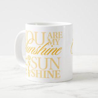 You Are My Sunshine Jumbo Mugs