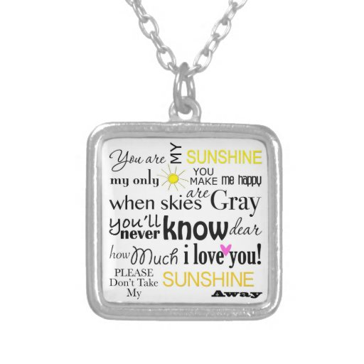 You are my Sunshine Square Pendant Necklace