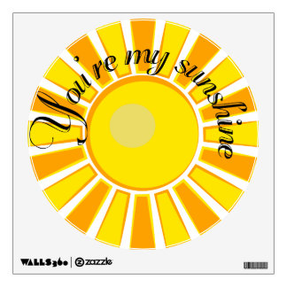 You are my sunshine wall decal sticker for kids