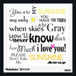 """You are my Sunshine Wall Sticker<br><div class=""""desc"""">Word art for the one you adore :)</div>"""
