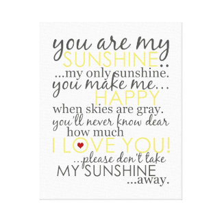 You Are My Sunshine - White - Wrapped Canvas Canvas Print