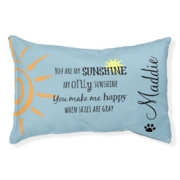 You are My Sunshine with Dog Name Pet Bed