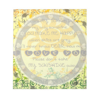 You are My Sunshine with Flowers in Yellow Notepad