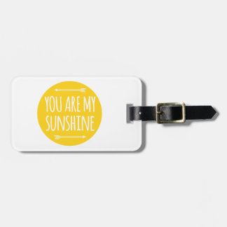 You are my sunshine, word art, text design luggage tag