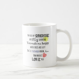 You are my Sunshine Word Art Typography Coffee Mug