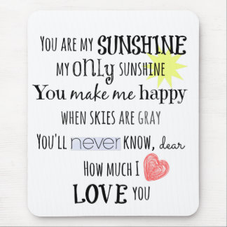 You are my Sunshine Word Art Typography Mouse Pad