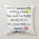 You are my Sunshine Word Art Typography Pillow