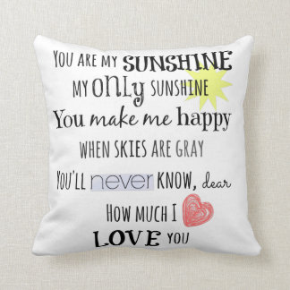 You are my Sunshine Word Art Typography Throw Pillow