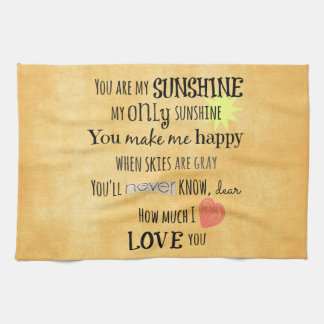 You are my Sunshine Word Art Typography Towel