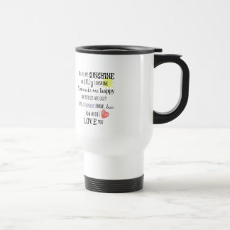 You are my Sunshine Word Art Typography Travel Mug