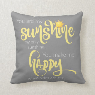 You are my sunshine; yellow on gray, with chevron throw pillow