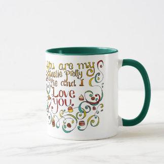 You are my sweetie pretty pie mug