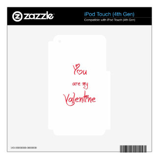 You Are My Valentine iPod Touch 4G Decal