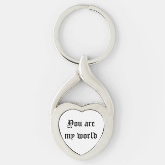 You are my world - true love keychains