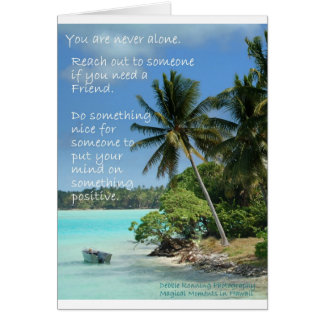 You are never Alone. Card