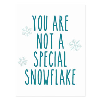 You Are Not a Special Snowflake Postcard