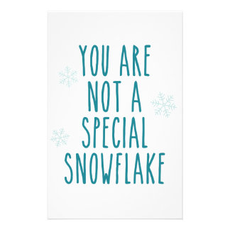 You Are Not a Special Snowflake Stationery