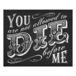 you are not allowed to die before me poster