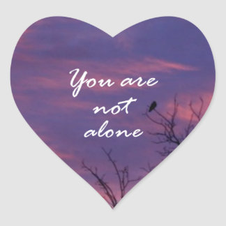 You Are Not Alone Heart Sticker