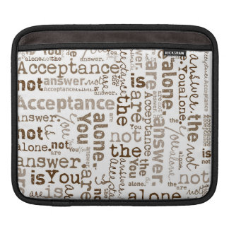 You Are Not Alone word collage iPad Sleeve