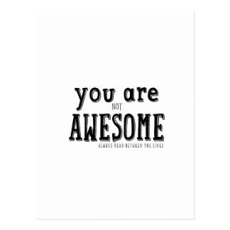 You are not Awesome Funny Wordart Postcard