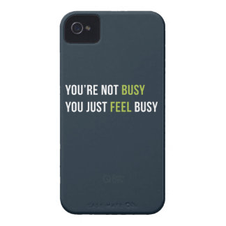 You are not busy. You just feel busy. iPhone 4 Case
