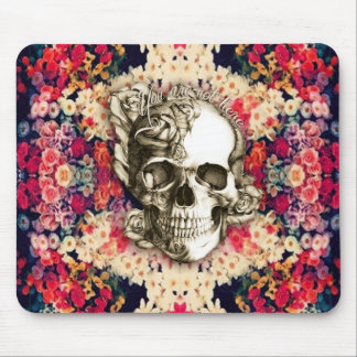 You are not here Day of the Dead floral art Mouse Pad