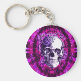 You are not here Rose skull on pink tie dye Key Chains