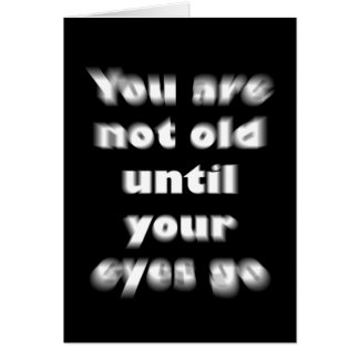 You are not too old card
