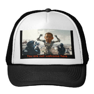 You are not welcome here, Obama District 9 Cap Trucker Hat