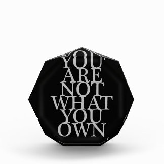 You Are Not What You Own Award