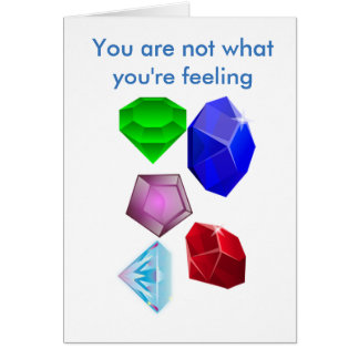 You Are Not What You're Feeling Card