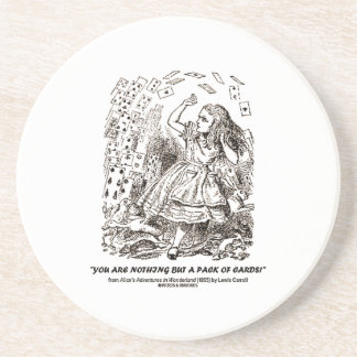 You Are Nothing But A Pack Of Cards Drink Coaster