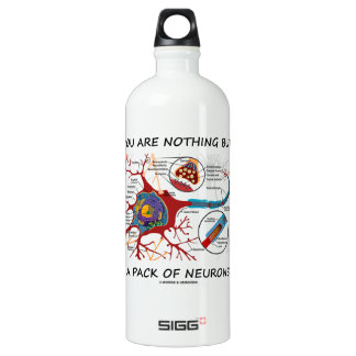 You Are Nothing But A Pack Of Neurons (Synapse) Water Bottle