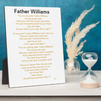 You Are Old Father William Plaque
