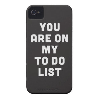 You are on my to do list iPhone 4 case