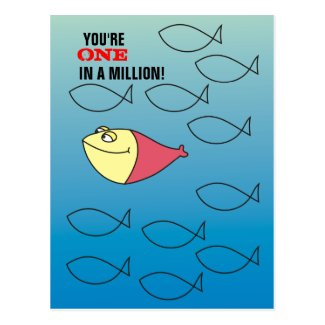 You are ONE in a Million! Funny Fishes Postcard