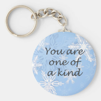 You Are One of a Kind Affirmative Keychain