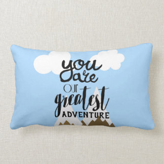 You Are Our Greatest Adventure Throw Pillow