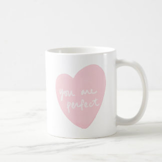 You Are Perfect Watercolor Customizable White Pink Coffee Mug