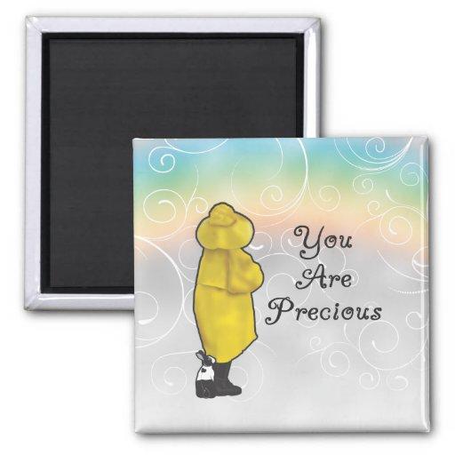 You Are Precious Refrigerator Magnets